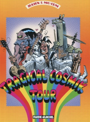 TRAGICAL COSMIK TOUR