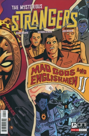THE MYSTERIOUS STRANGERS #4 MAD GODS & ENGLISHMEN II