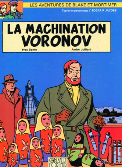 LES AVENTURES DE BLAKE ET MORTIMER #14: LA MACHINATION VORONOV