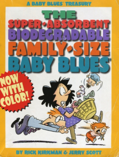 THE SUPER-ABSORBENT BIODEGRADABLE FAMILY-SIZE BABY BLUES