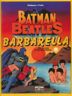 BATMAN, BEATLES BARBARELLA