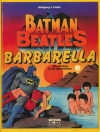 BATMAN, BEATLES BARBARELLA