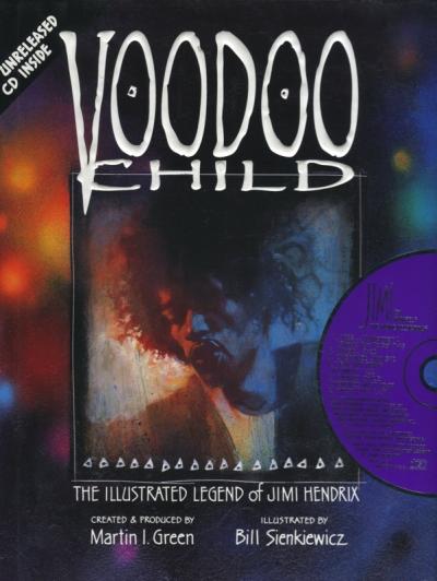 VOODOO CHILD: THE ILLUSTRATED LEGEND OF JIMI HENDRIX