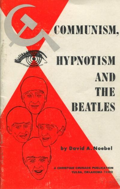 COMMUNISM, HYPNOTISM AND THE BEATLES