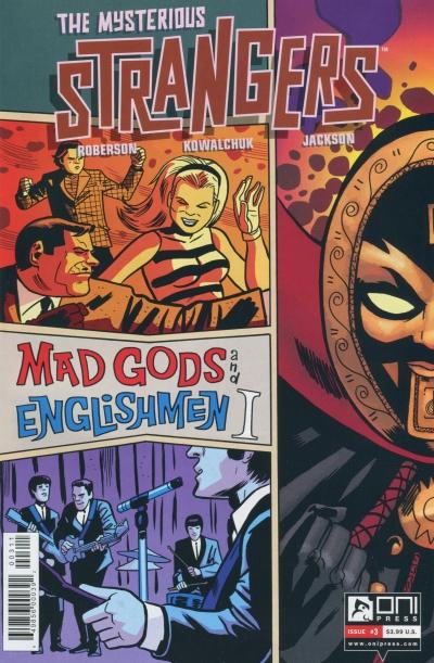 THE MYSTERIOUS STRANGERS #3 MAD GODS & ENGLISHMEN I
