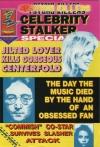 PSYCHO KILLERS CELEBRITY STALKERS SPECIAL #2