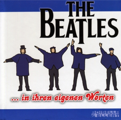 THE BEATLES...IN IHREN EIGENEN WORTEN